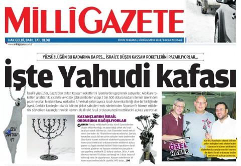 Milli Gazete, Jan. 1, 2013: 'Here's the Jewish mind'