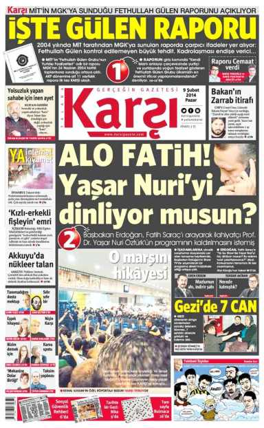 Karşı's first front page, reporting PM Erdoğan's call to hapless Habertürk  boss Fatih Saraç to cut a live broadcast in which Islamic theologian Yaşar Nuri Öztürk criticised the government.