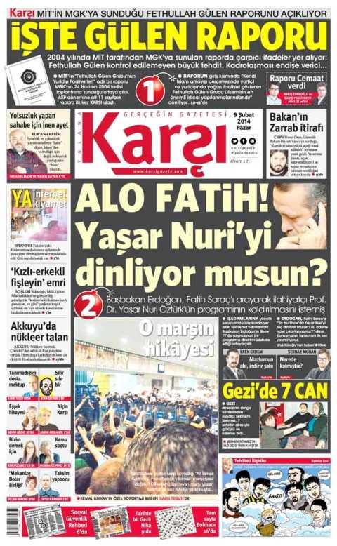 Karşı's first front page, reporting PM Erdoğan's call to hapless Habertürk  boss Fatih Saraç to cut a live broadcast in which Islamic theologian Yaşar Nuri Öztürk criticised the government.