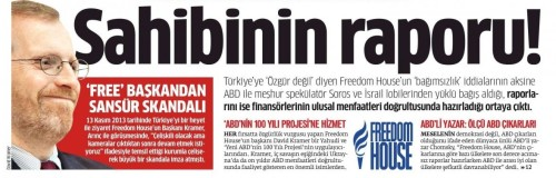 "Star's front page headline on May 4, slamming Washington-based think tank Freedom House for it's recent press freedom report that described the Turkish media as ""Not free."" The subheading criticises Freedom House for alleged links to ""Israel lobbies"" and ""famous speculator George Soros."" The text underneath stresses that its president is Jewish."