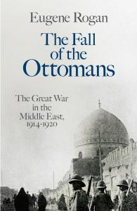The Fall of the Ottomans1