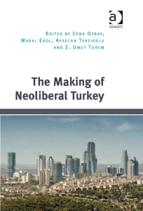 the-making-of-neoliberal-turkey