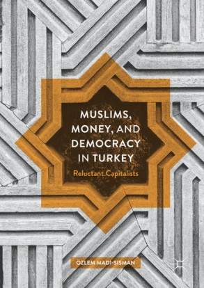 muslims-money-and-democracy-in-turkey
